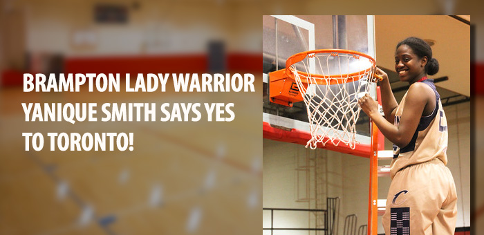 BRAMPTON LADY WARRIOR YANIQUE SMITH SAYS YES TO TORONTO